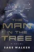 The Man in the Tree: A Novel