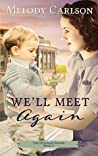 We'll Meet Again (The Mulligan Sisters #4)