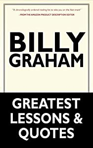 Billy Graham: A Devotional to Billy Graham's Greatest Lessons and Quotes