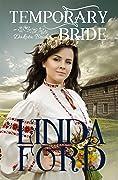 Temporary Bride (Dakota Brides #1)