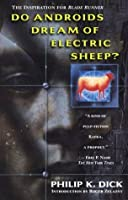 Do Androids Dream of Electric Sheep? (Blade Runner, #1)