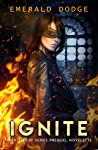 Ignite (Battlecry #0.5)