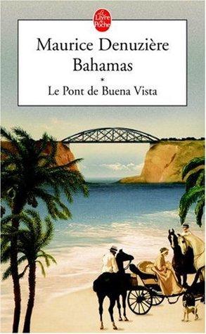 Le pont de Buena Vista (Bahamas #1)