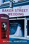 A Baker Street Wedding (Baker Street Letters, #6)