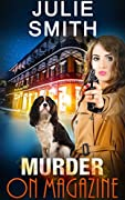 Murder On Magazine: An Action-Packed Po…