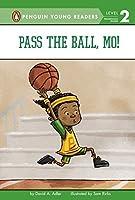 Pass the Ball, Mo! (Mo Jackson)