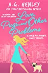Love, Pugs, and Other Problems (Love & Pets, #0.5)