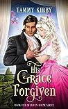 His Grace Forgiven (Haven House #1)