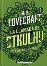 La llamada de Cthulhu / El ser en el umbral by H.P. Lovecraft