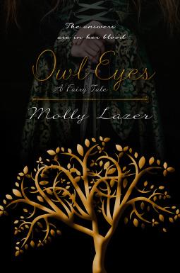 Owl Eyes: A Fairy Tale