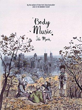 Body Music by Julie Maroh