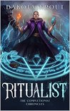 Ritualist (The Completionist Chronicles, #1)