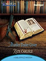 Murder under Cover (Bibliophile Mystery #4) (audiobook)
