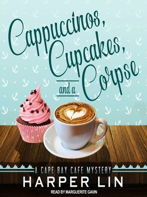 Cappuccinos, Cupcakes, and a Corpse  (Cape Bay Cafe Mystery, #1)