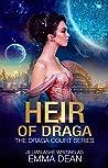 Heir of Draga (Draga Court #4)