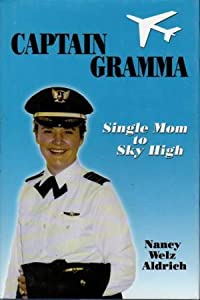 Captain Gramma: Single Mom to Sky High