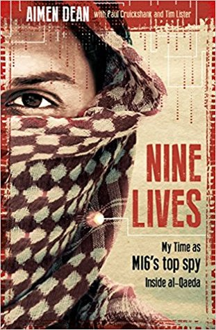 Nine Lives: The True Story of an Mi6 Double Agent on the Frontlines
