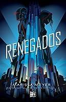 Renegados (Renegados #1)