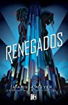 Renegados by Marissa Meyer