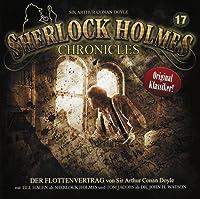 Sherlock Holmes Chronicles 17 - Der Flottenvertrag