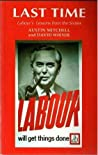 Last Time: Labour's Lessons From the Sixties