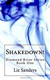 Shakedown!: Diamond River Series Book 1 (Volume 1)