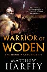 Warrior of Woden (The Bernicia Chronicles #5)