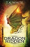 Book cover for Dragon-Ridden (Dragon Ridden Chronicles, #1)