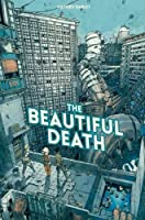 The Beautiful Death