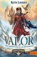 Valor. Die Verschwörung im Königreich: Roman