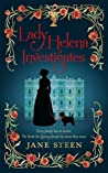 Lady Helena Investigates (Scott-De Quincy Mysteries, #1)