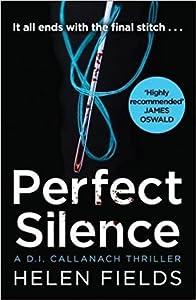 Perfect Silence (D.I. Callanach, #4)