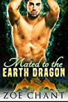Mated to the Earth Dragon (Elemental Mates, #2)
