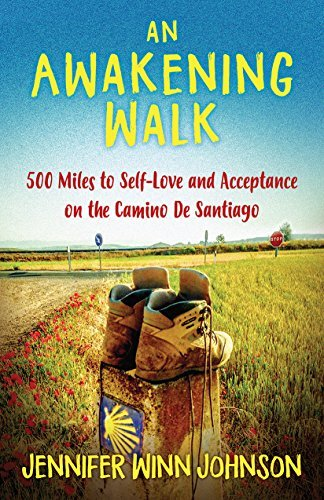 An-Awakening-Walk-500-Miles-to-Self-Love-and-Acceptance-on-the-Camino-de-Santiago