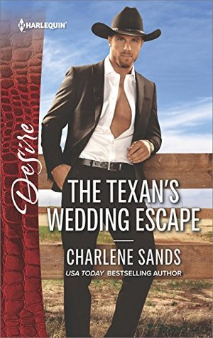 The Texan's Wedding Escape (Heart of Stone)