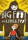 Big Foot and Little Foot (Big Foot and Little Foot #1)