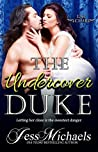 The Undercover Duke (The 1797 Club, #6)