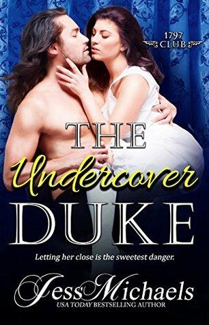 The Undercover Duke (The 1797 Club, #6)