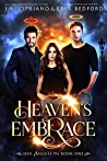 Heaven's Embrace (Her Angels #1)