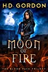 Moon of Fire (The Blood Pack Trilogy #1)