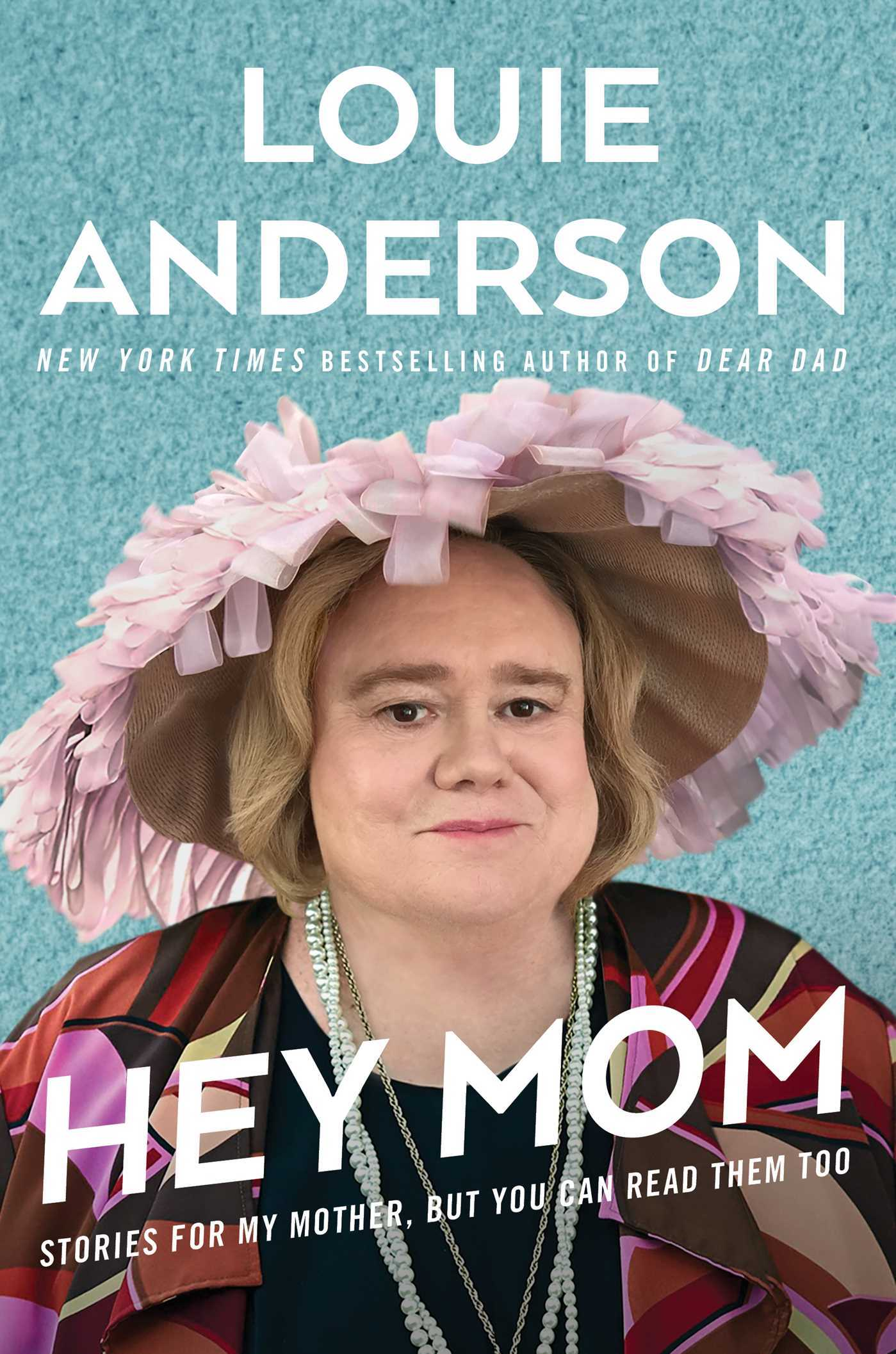 Hey Mom Stories for My Mother, But You Can Read Them Too