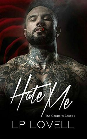 Hate Me (Collateral #1)