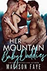 Her Mountain Baby Daddies (Blackthorn Mountain Men, #3)