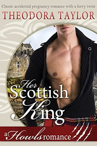 Her Scottish King by Theodora Taylor