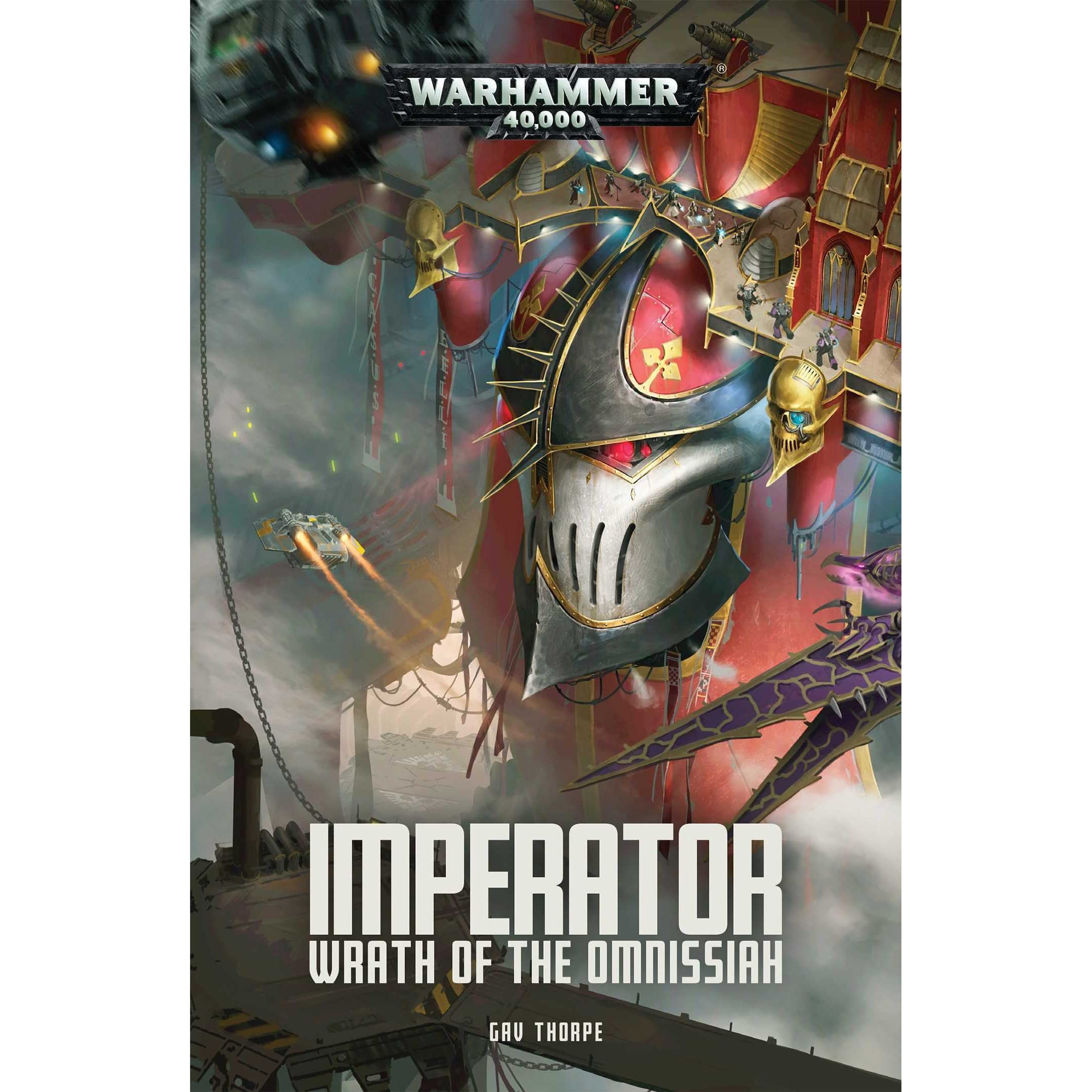 Imperator: Wrath of the Omnissiah by Gav Thorpe