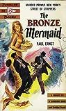 The Bronze Mermaid by Paul    Ernst