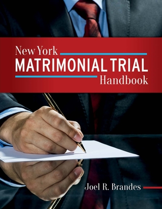 New York Matrimonial Trial Handbook
