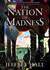 The Nation of Madness (The Welkin Duology #2)