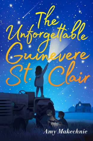 The Unforgettable Guinevere St. Clair by Amy Makechnie