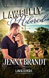 Lawfully Adored (The Lawkeepers, #3)